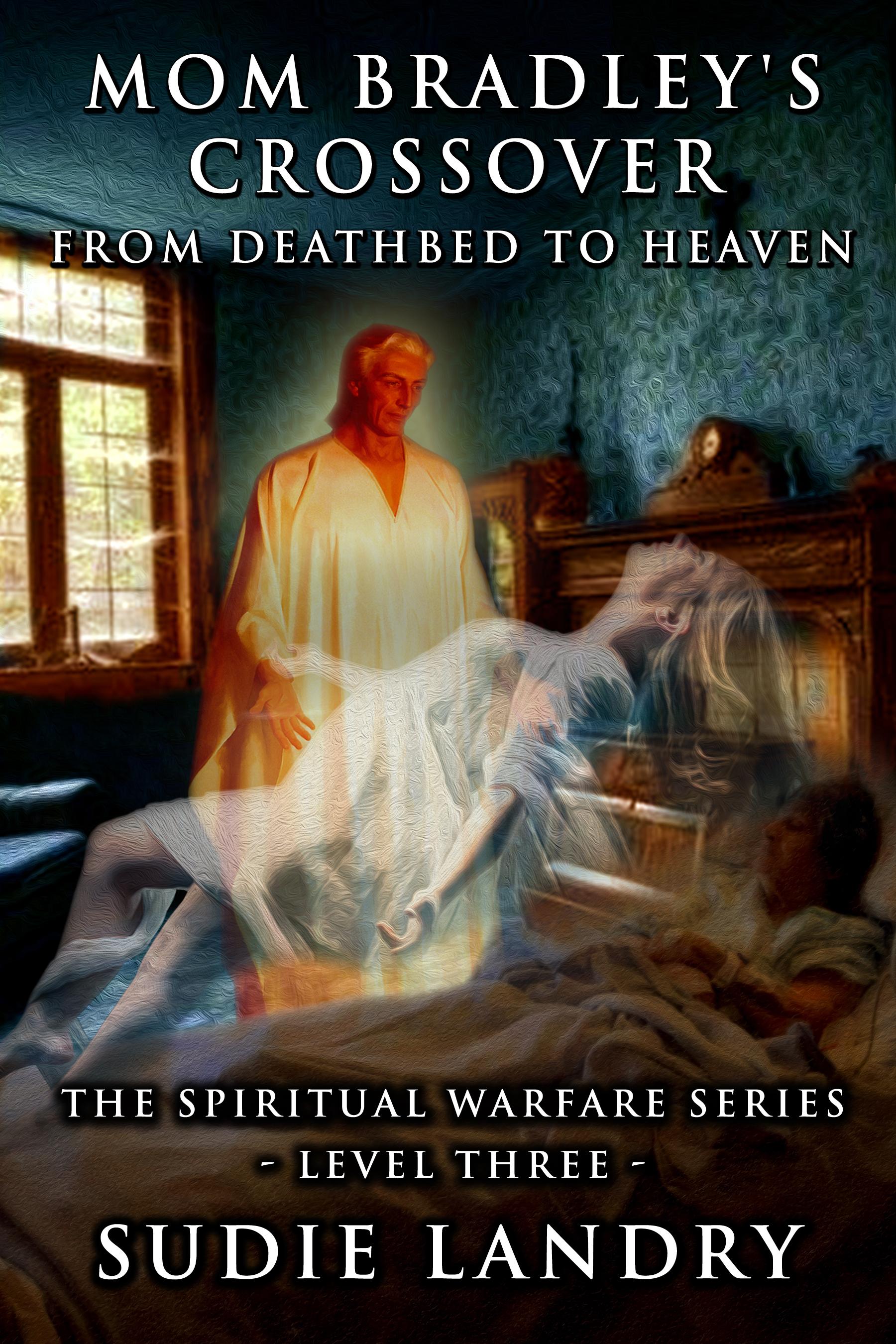 MOM-BRADLEY'S CROSSOVER (The Spiritual Warfare Series) (Volume 3)